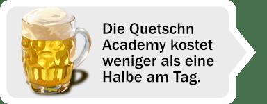 Quetschn Academy günstiger als 1 Halbe