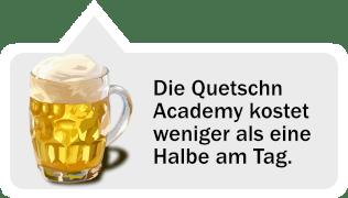 günstiger als Bier Quetschn Academy